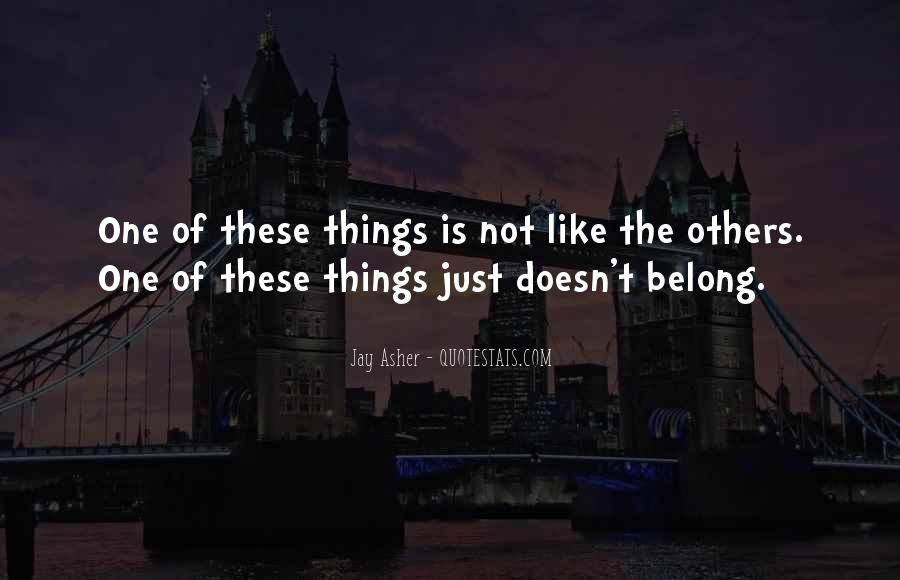 He Doesn't Belong To Me Quotes #648767