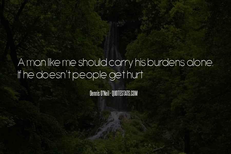 He Doesn't Like Me Quotes #159544