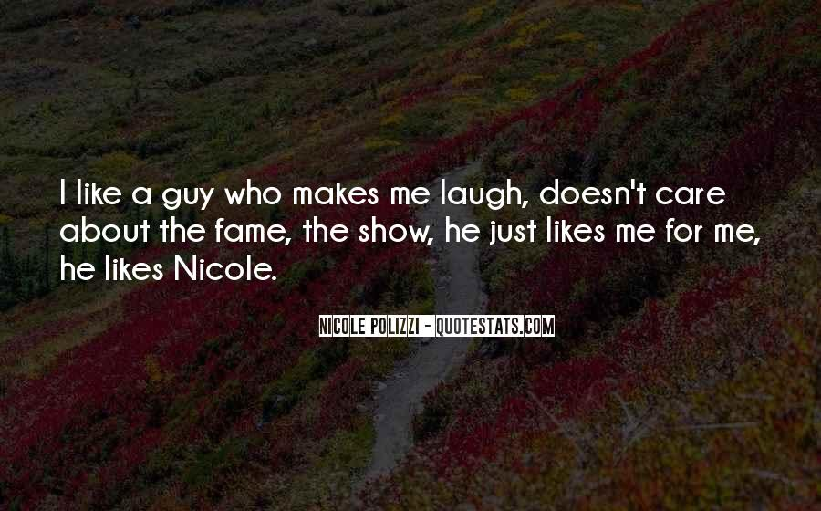 He Doesn't Like Me Quotes #284826