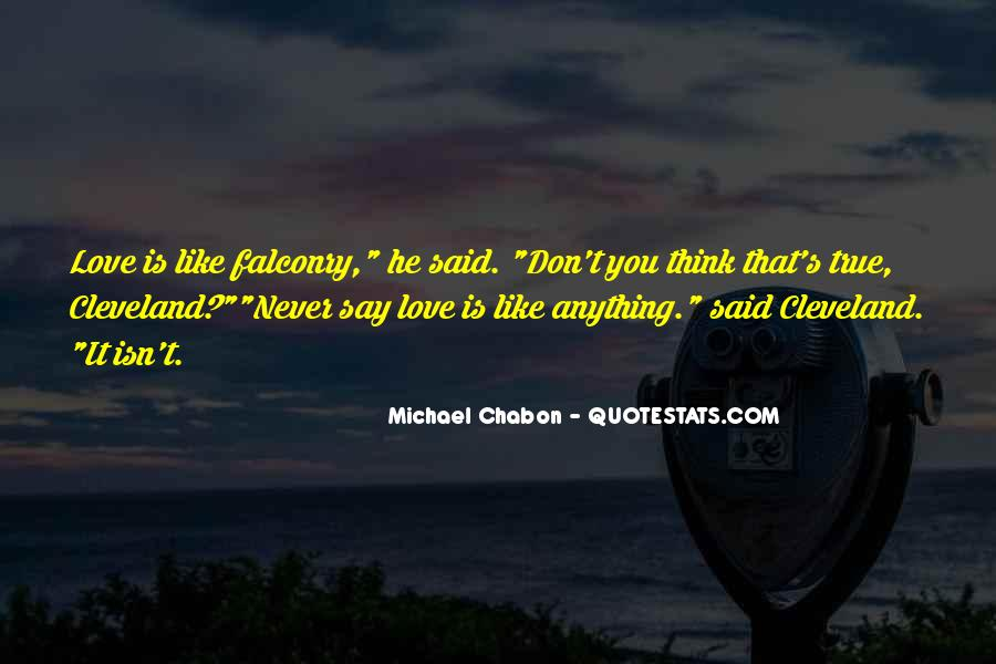 He Don't Love Quotes #232552