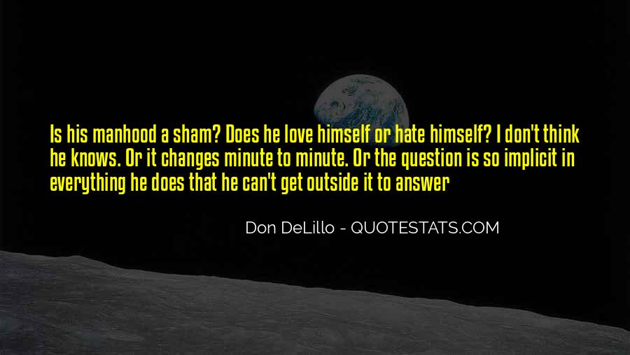 He Don't Love Quotes #68028