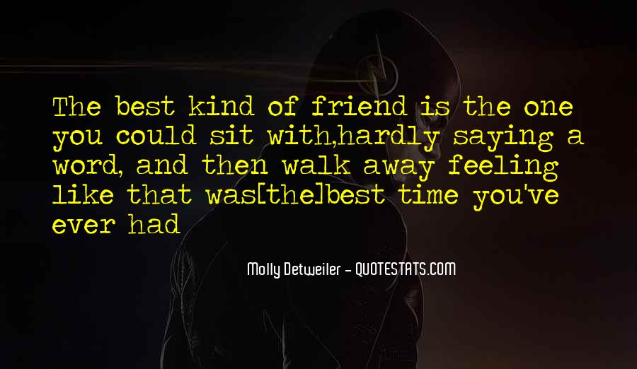 Quotes About Friendships Over Time #179835