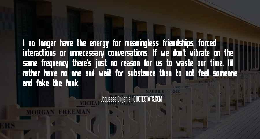 Quotes About Friendships Over Time #187490