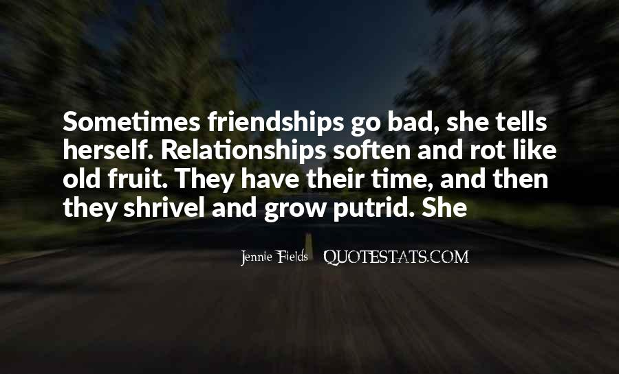 Quotes About Friendships Over Time #22040