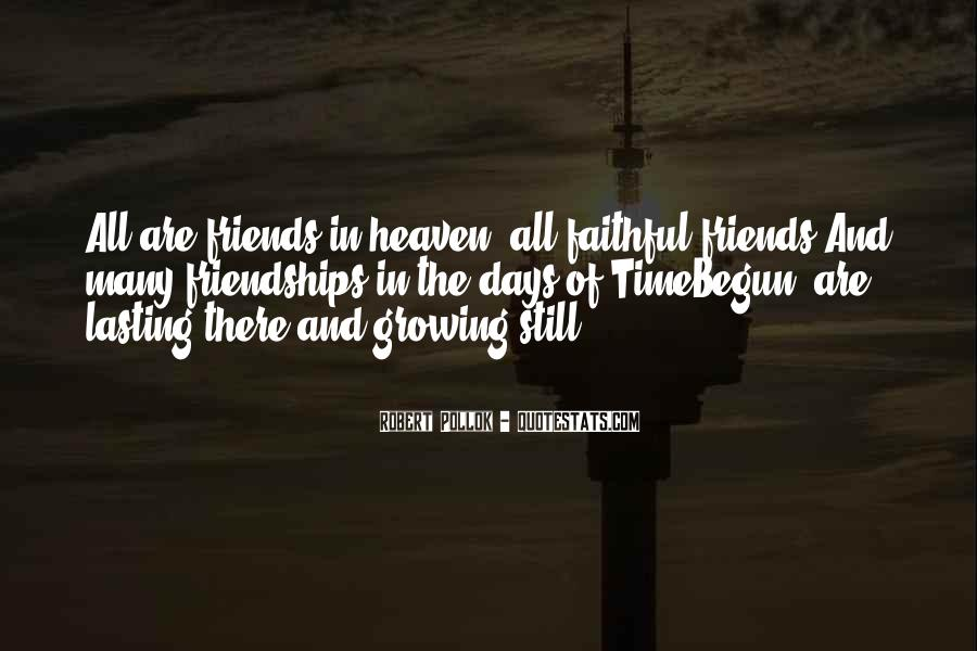 Quotes About Friendships Over Time #238270