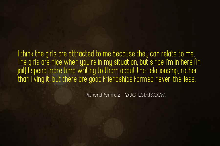 Quotes About Friendships Over Time #364697