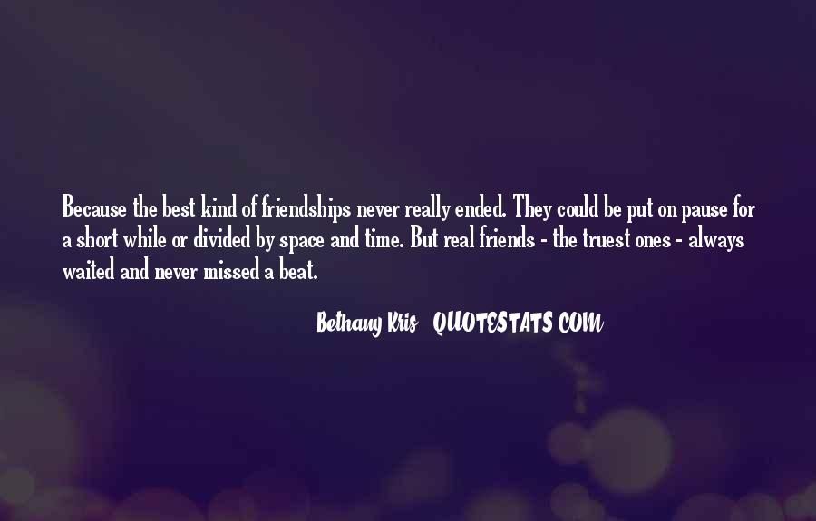 Quotes About Friendships Over Time #559160