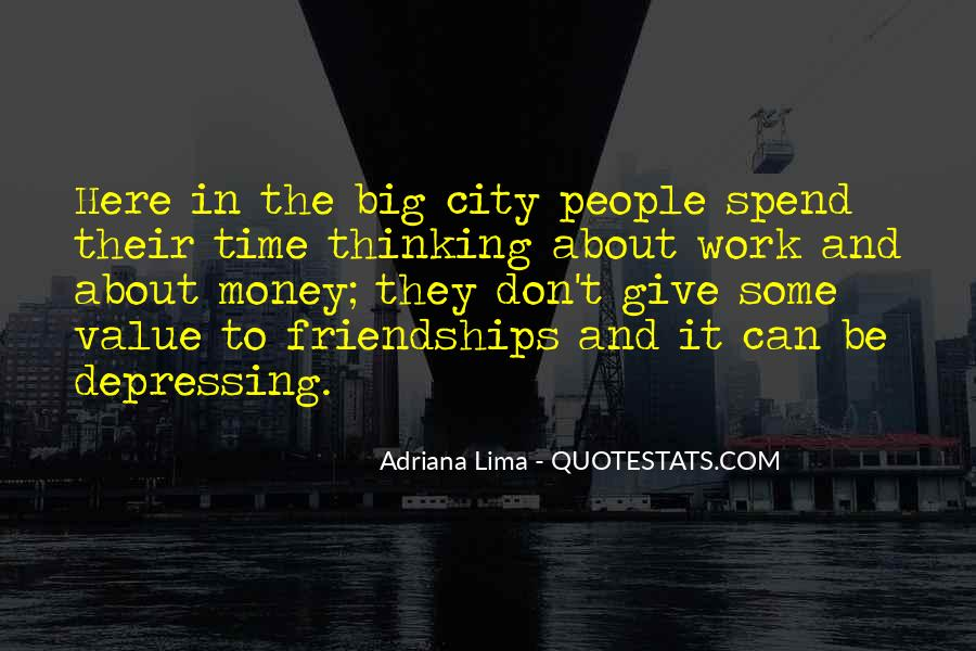 Quotes About Friendships Over Time #587491