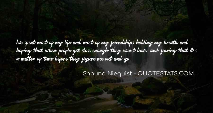 Quotes About Friendships Over Time #69156