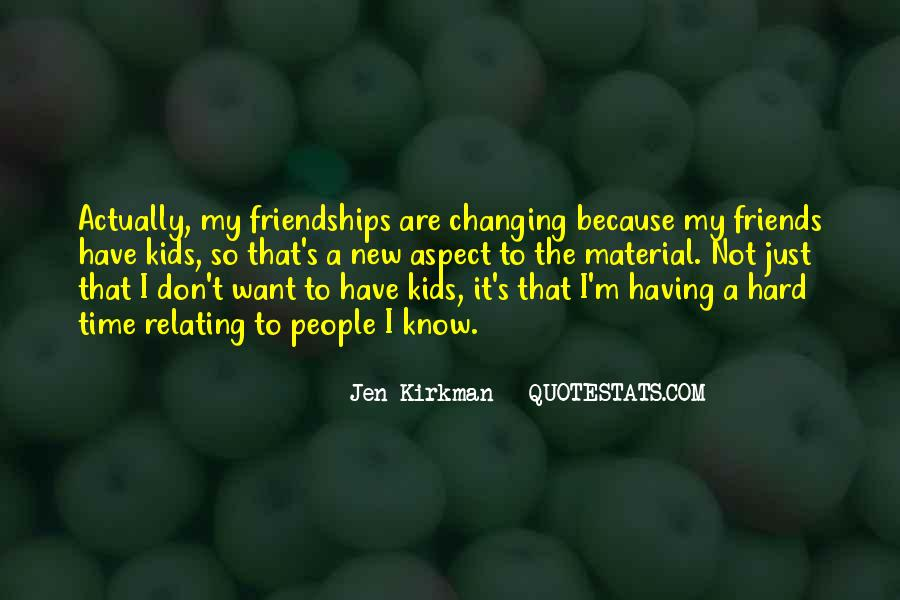 Quotes About Friendships Over Time #891679
