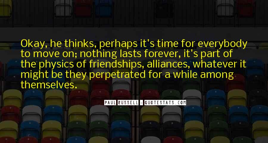 Quotes About Friendships Over Time #950087