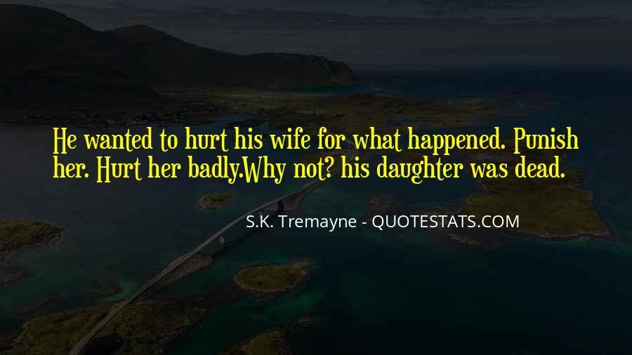 He Hurt Her Quotes #1016622