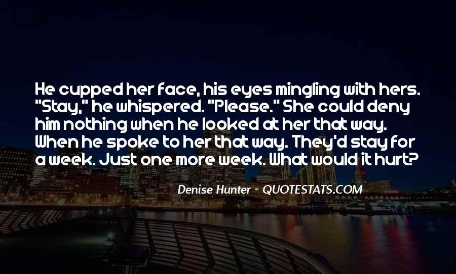 He Hurt Her Quotes #141019