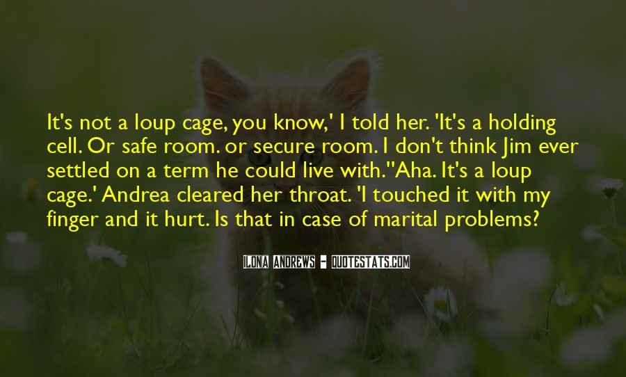 He Hurt Her Quotes #158154