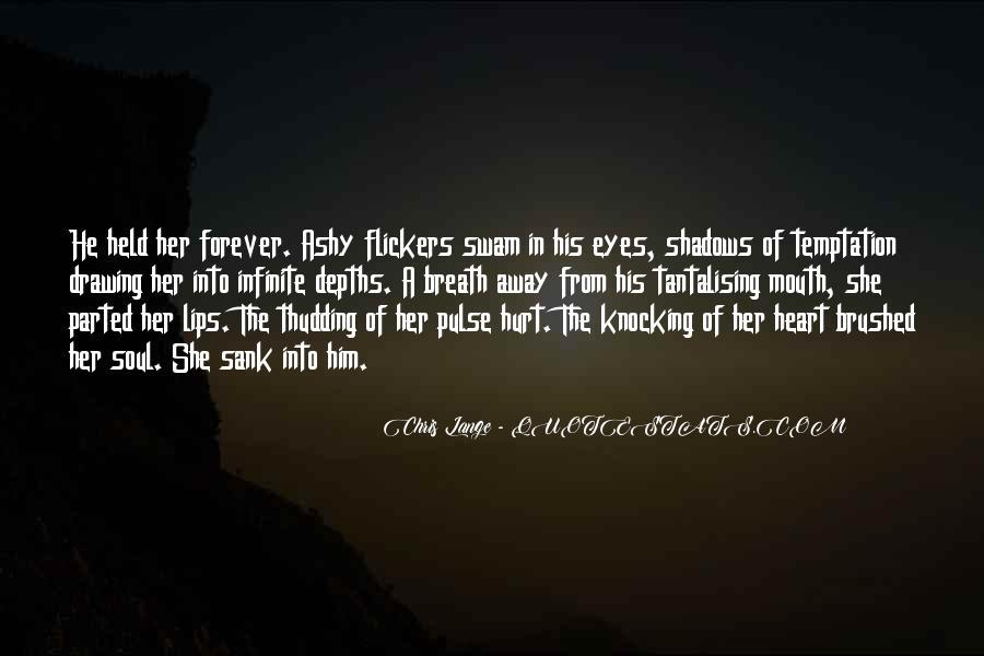 He Hurt Her Quotes #342291