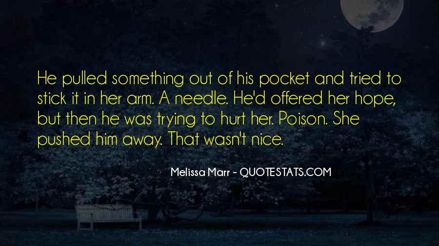 He Hurt Her Quotes #400974