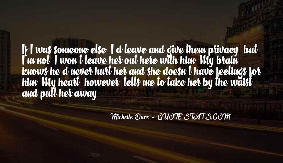 He Hurt Her Quotes #409901