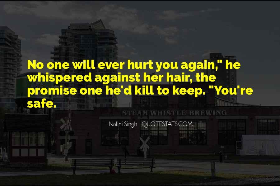 He Hurt Her Quotes #534282