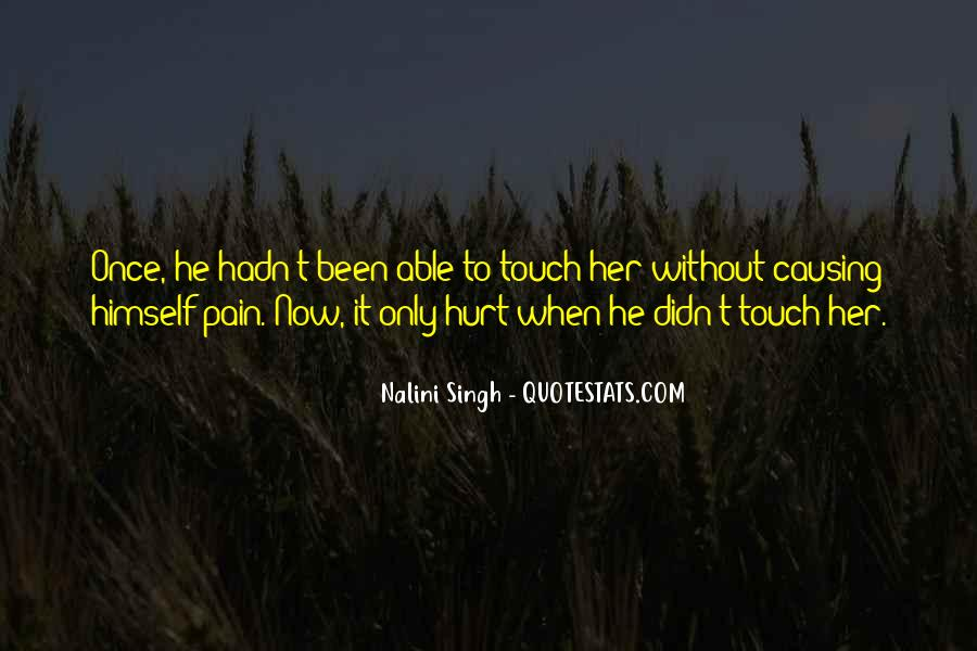 He Hurt Her Quotes #540020