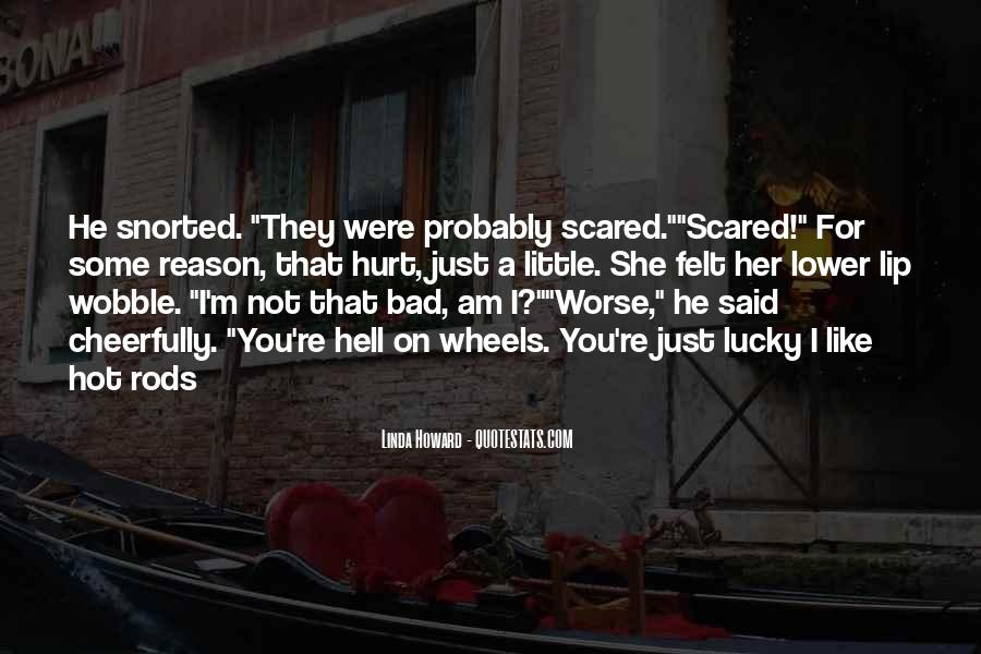 He Hurt Her Quotes #660109