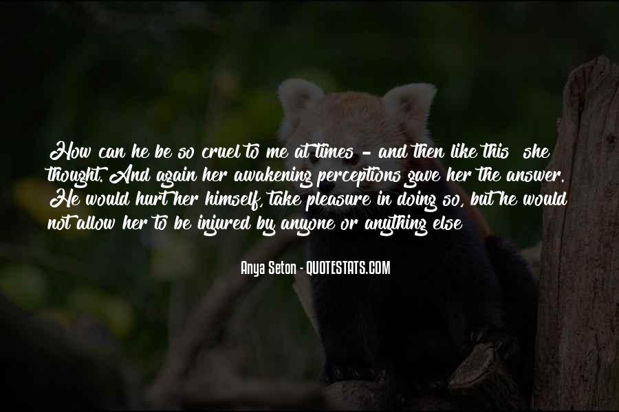 He Hurt Her Quotes #678495