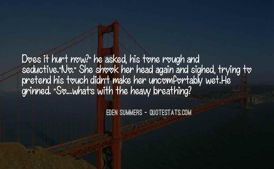 He Hurt Her Quotes #72145