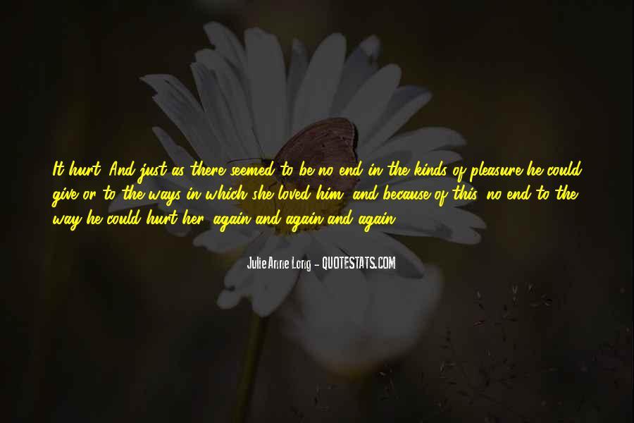 He Hurt Her Quotes #744750