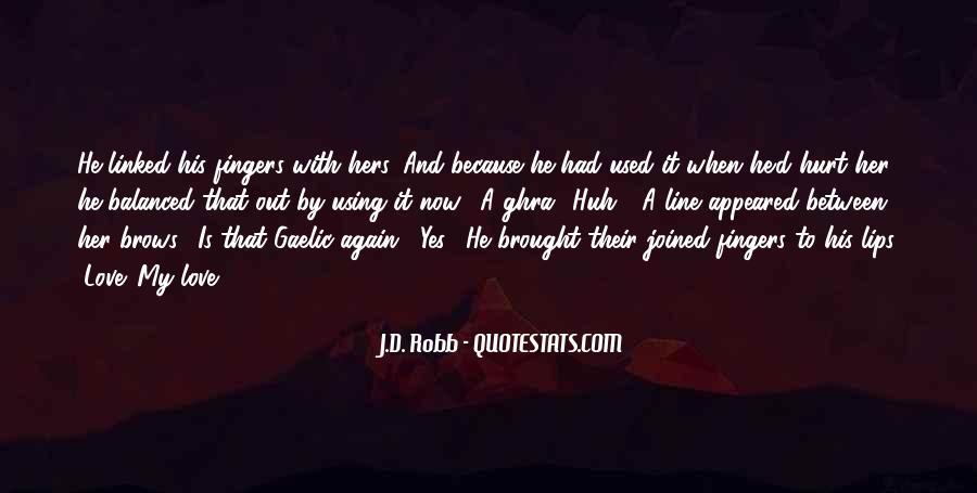He Hurt Her Quotes #827377