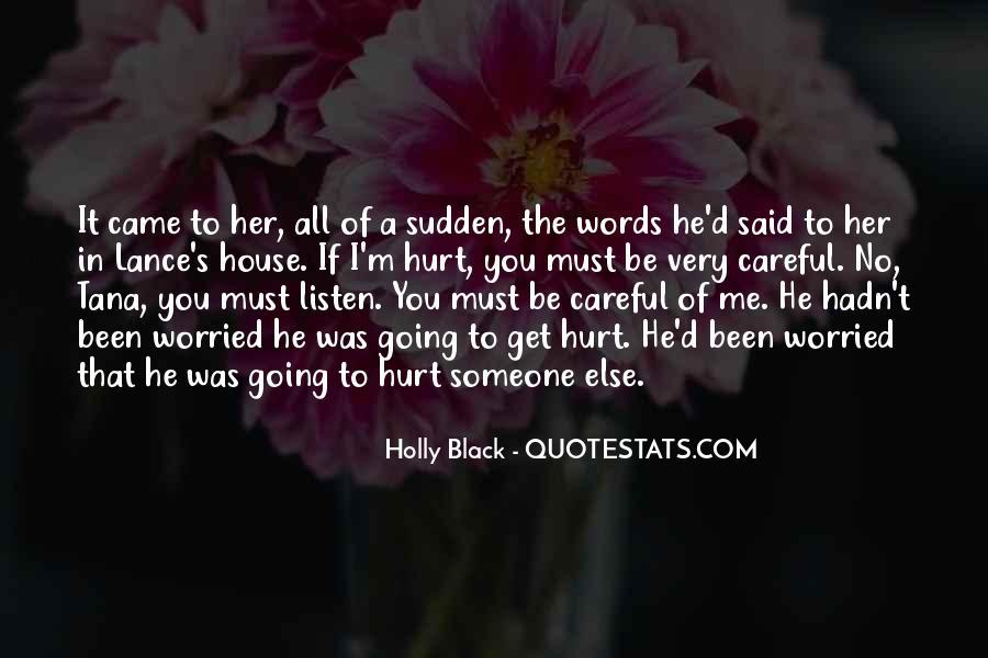 He Hurt Her Quotes #857019