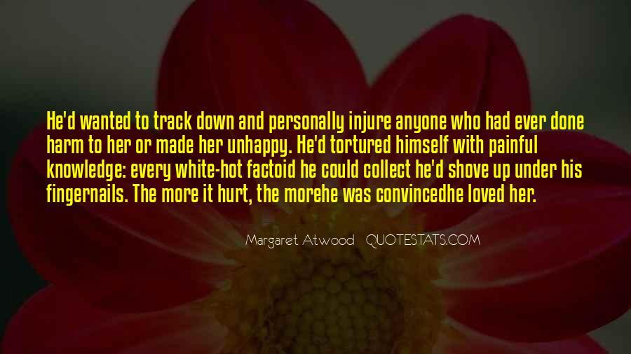 He Hurt Her Quotes #927060