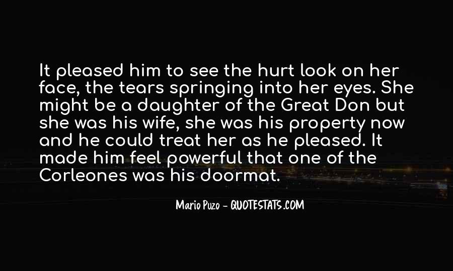 He Hurt Her Quotes #932193