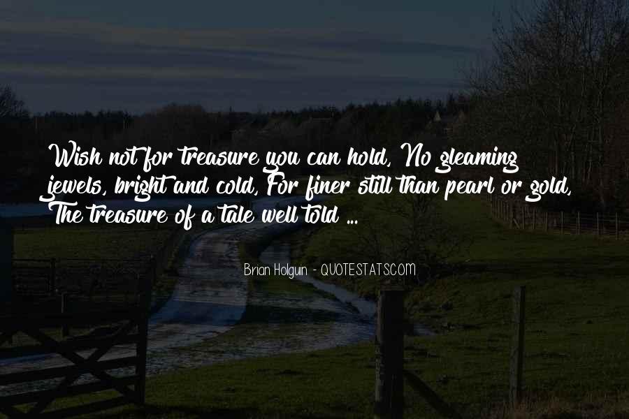 He Is My Treasure Quotes #29055