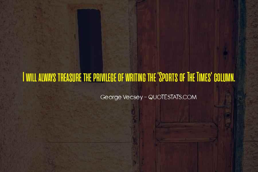 He Is My Treasure Quotes #5190