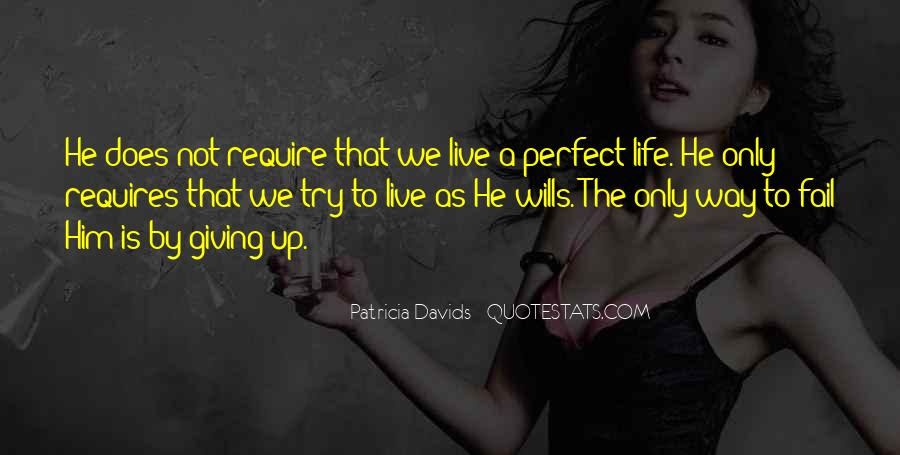 He Is Not Perfect Quotes #1070129