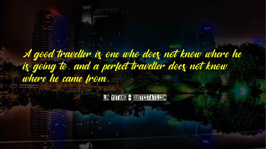 He Is Not Perfect Quotes #1398881