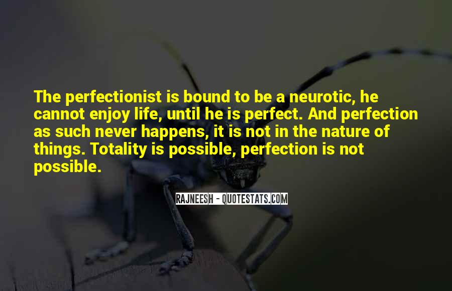 He Is Not Perfect Quotes #1545843
