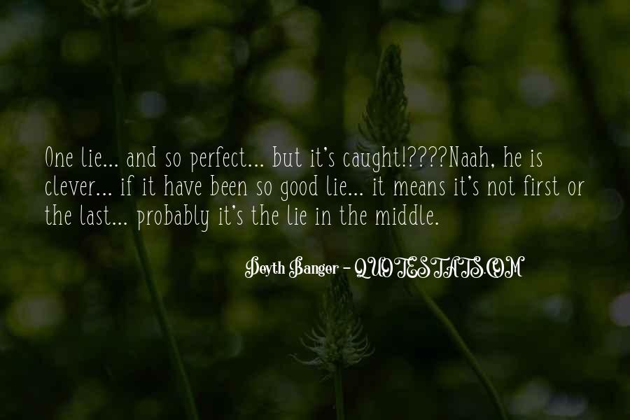 He Is Not Perfect Quotes #1837938