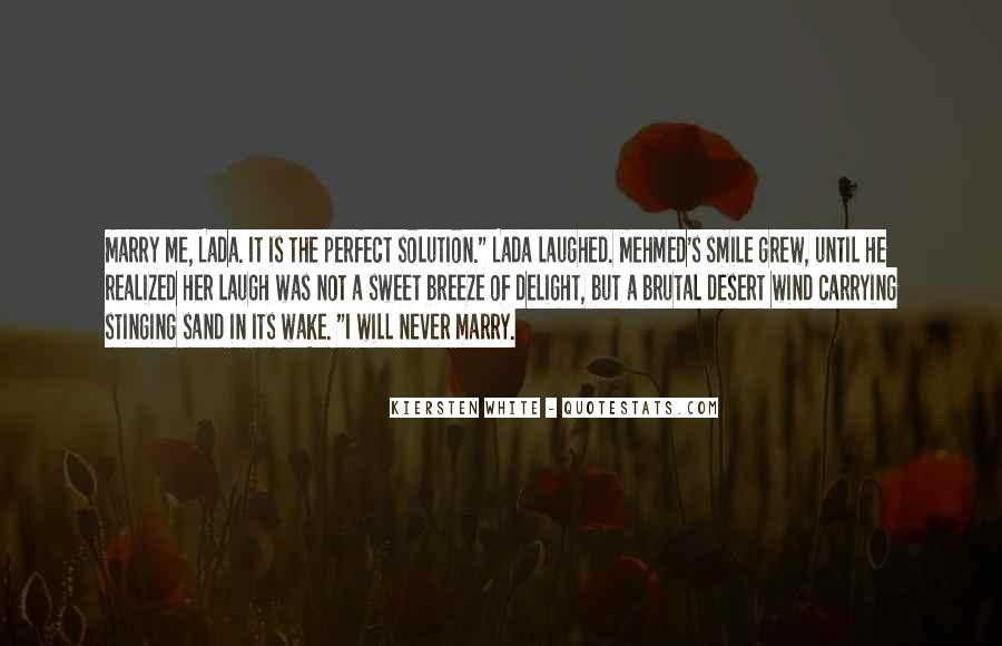He Is Not Perfect Quotes #484946