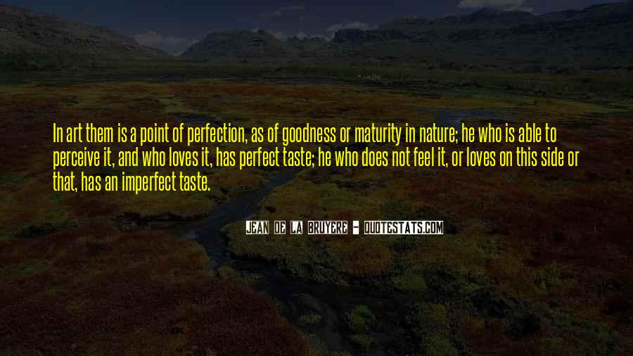 He Is Not Perfect Quotes #523385