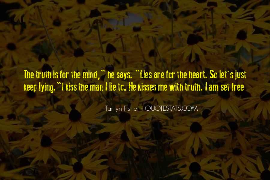 He Lies To Me Quotes #1043471
