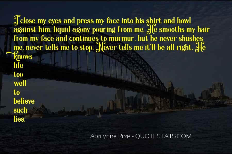 He Lies To Me Quotes #1254821