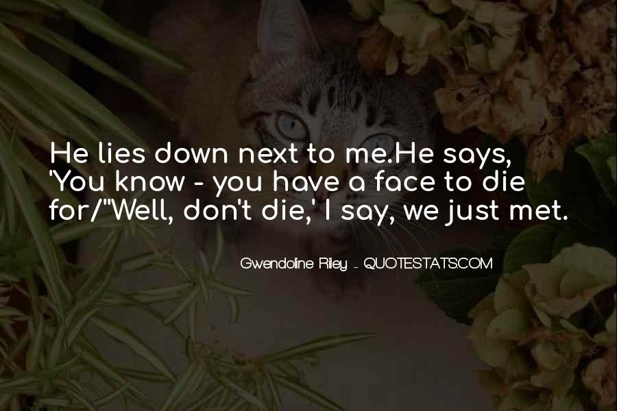 He Lies To Me Quotes #1301996