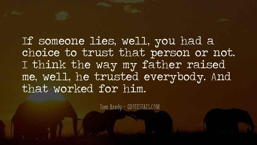 He Lies To Me Quotes #1313120
