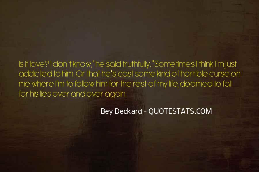 He Lies To Me Quotes #1507783