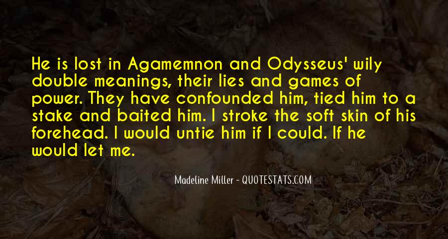 He Lies To Me Quotes #1621245