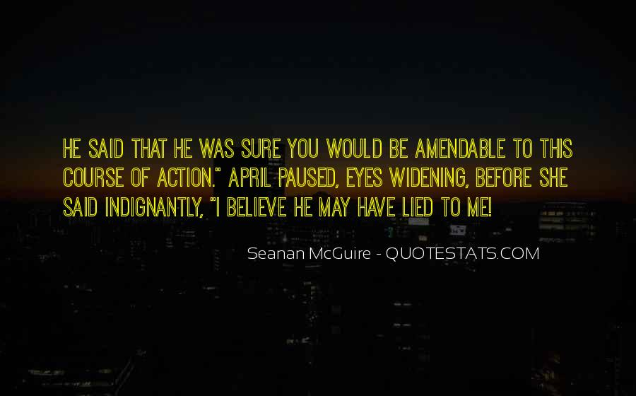 He Lies To Me Quotes #431745
