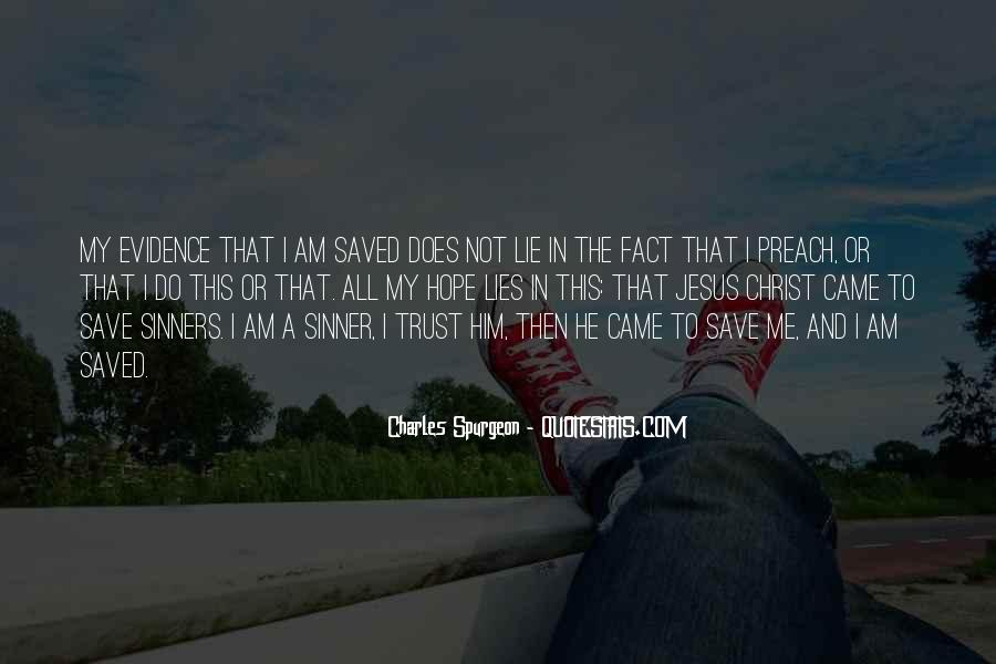 He Lies To Me Quotes #455246