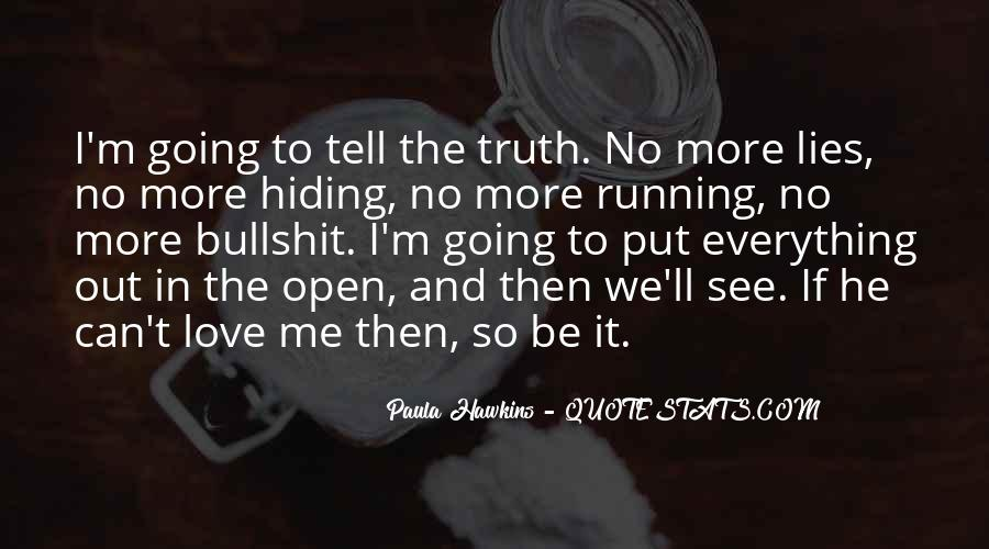 He Lies To Me Quotes #593974