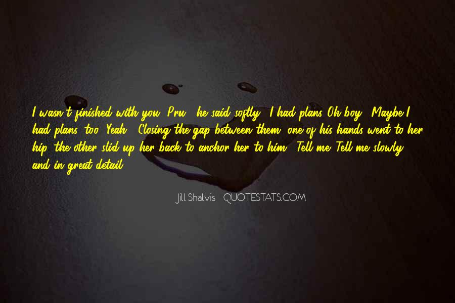 He Lies To Me Quotes #665683