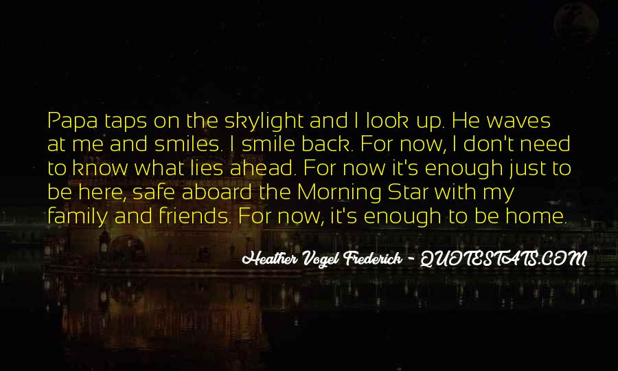 He Lies To Me Quotes #72591